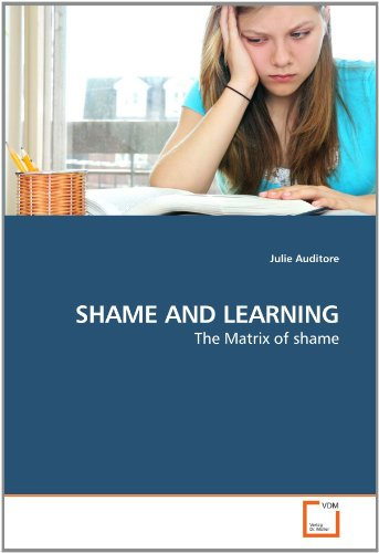 SHAME AND LEARNING: The Matrix of shame: Auditore, Julie