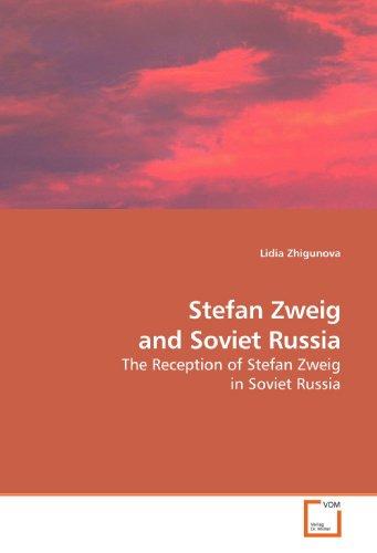 9783639162844: Stefan Zweig and Soviet Russia: The Reception of Stefan Zweig in Soviet Russia