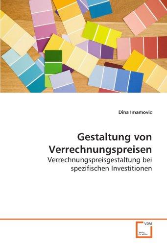 9783639163209: Gestaltung von Verrechnungspreisen: Verrechnungspreisgestaltung bei spezifischen Investitionen (German Edition)