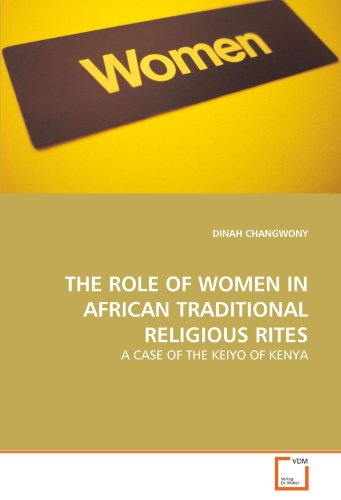 The Role of Women in African Traditional Religious Rites: DINAH CHANGWONY