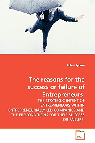 The Reasons for the Success or Failure of Entrepreneurs: Robert Ippaso