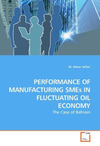 9783639166170: Performance of Manufacturing SMEs in Fluctuating Oil Economy: The Case of Bahrain