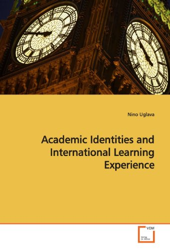 9783639167511: Academic Identities and International Learning Experience