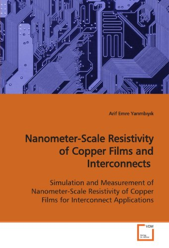 Nanometer-Scale Resistivity of Copper Films and Interconnects: Yar mb y