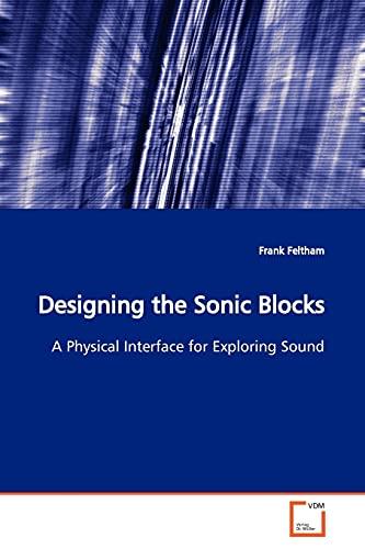 Designing the Sonic Blocks: Frank Feltham