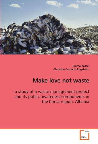 9783639168402: Kässel, E: Make love not waste