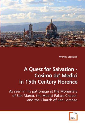 A Quest for Salvation - Cosimo de': Stockstill, Wendy