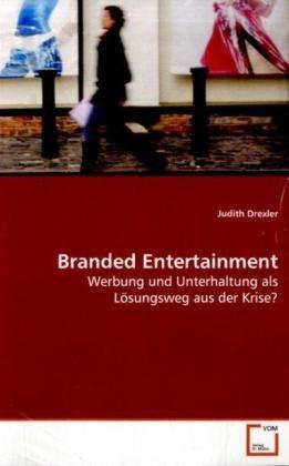 Branded Entertainment: Judith Drexler