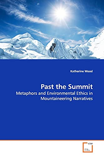 Past the Summit: Katherine Wood