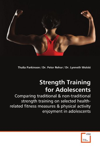 9783639170634: Strength Training for Adolescents: Comparing traditional