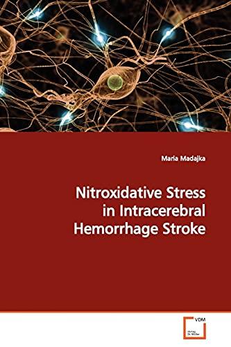 9783639171174: Nitroxidative Stress in Intracerebral Hemorrhage Stroke