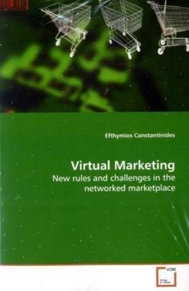 Virtual Marketing: Efthymios Constantinides