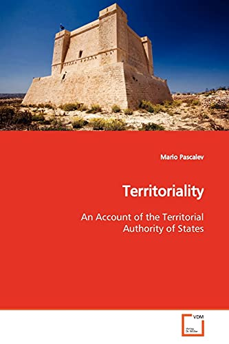 9783639173192: Territoriality: An Account of the Territorial Authority of States