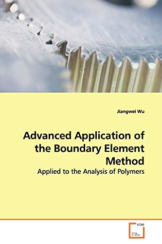 9783639174427: Advanced Application of the Boundary Element Method: Applied to the Analysis of Polymers