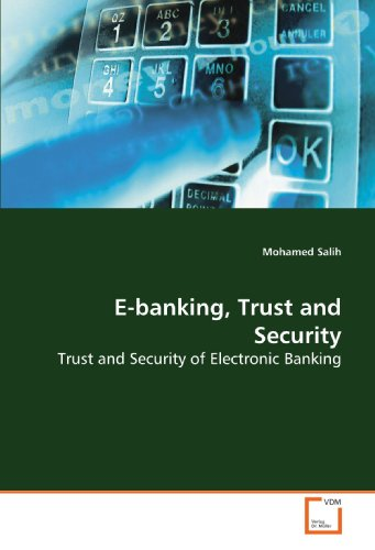 9783639174953: E-banking, Trust and Security: Trust and Security of Electronic Banking