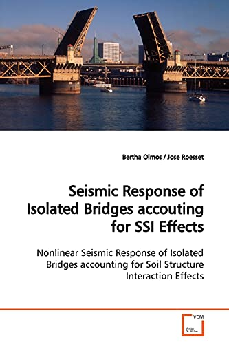 Seismic Response of Isolated Bridges accouting for SSI Effects: Nonlinear Seismic Response of ...