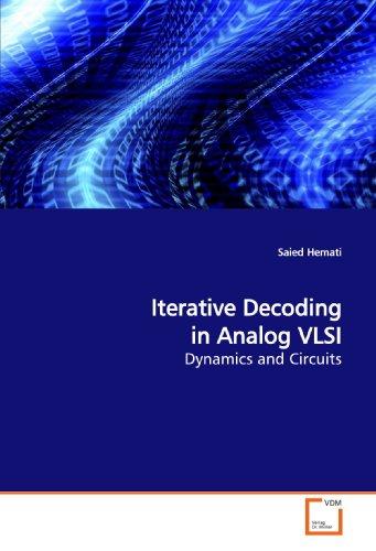 9783639175394: Iterative Decoding in Analog VLSI: Dynamics and Circuits