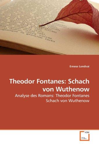 9783639176438: Theodor Fontanes: Schach von Wuthenow: Analyse des Romans: Theodor Fontanes Schach von Wuthenow