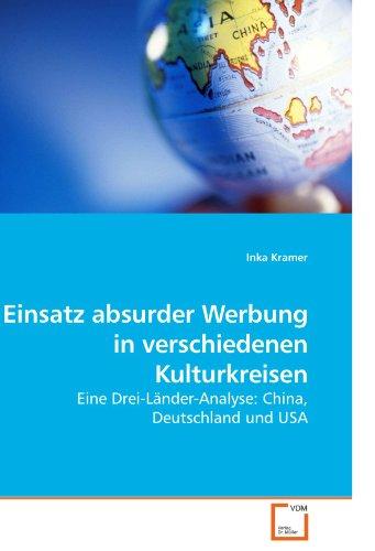 9783639177121: Einsatz absurder Werbung in verschiedenen Kulturkreisen: Eine Drei-Länder-Analyse: China, Deutschland und USA