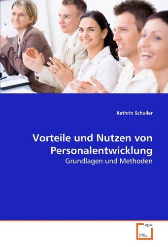 9783639179798: Vorteile und Nutzen von Personalentwicklung: Grundlagen und Methoden