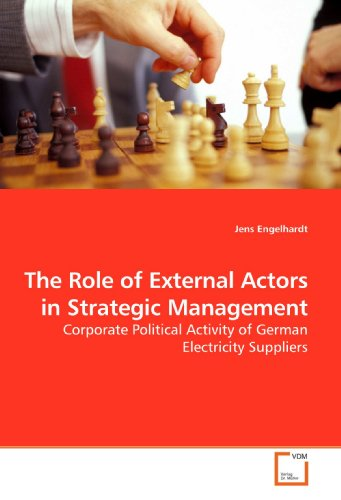 9783639180541: The Role of External Actors in Strategic Management: Corporate Political Activity of German Electricity Suppliers