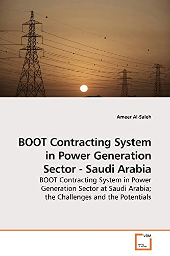 Boot Contracting System in Power Generation Sector - Saudi Arabia: Ameer Al-Saleh
