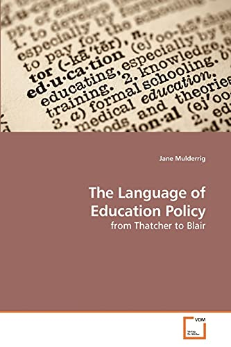 9783639184891: The Language of Education Policy