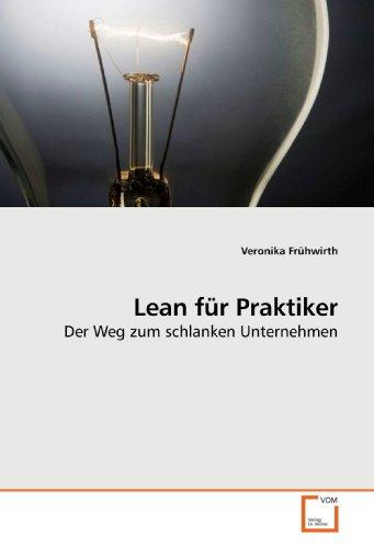 Lean für Praktiker: Veronika Frühwirth