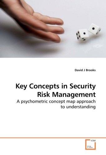 9783639185980: Key Concepts in Security Risk Management: A psychometric concept map approach to understanding