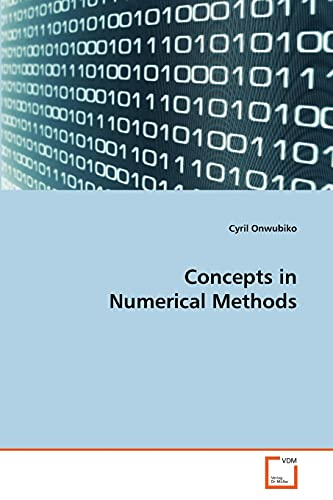 9783639186093: Concepts in Numerical Methods