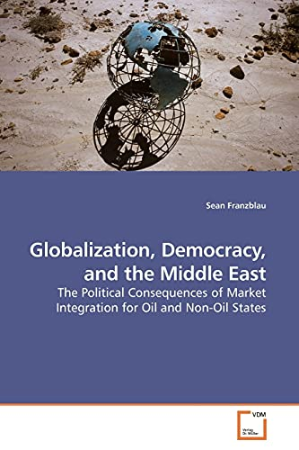 Globalization, Democracy, and the Middle East: Sean Franzblau