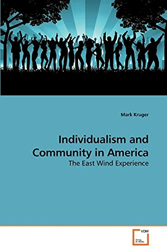 9783639190366: Individualism and Community in America
