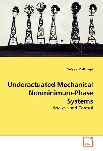 9783639190496: Underactuated Mechanical Nonminimum-Phase Systems: Analysis and Control