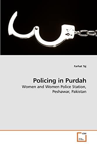 Policing in Purdah (Paperback): Farhat Taj