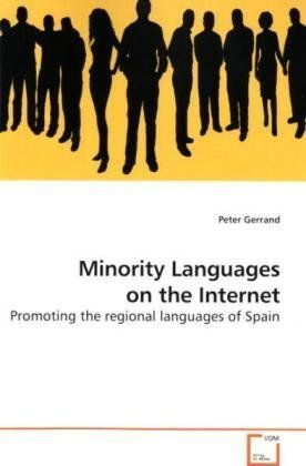 9783639191110: Minority Languages on the Internet: Promoting the regional languages of Spain