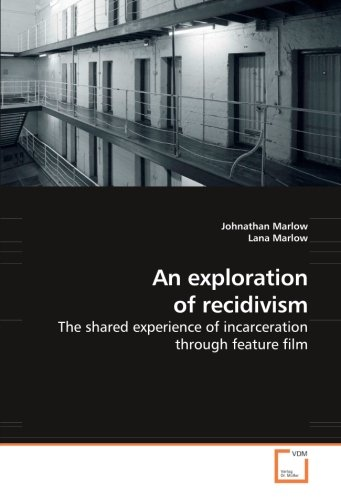 An exploration of recidivism: Marlow, Johnathan /