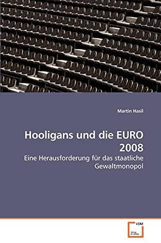 9783639192803: Hooligans und die EURO 2008