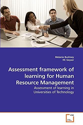 Assessment Framework of Learning for Human Resource Management: Melanie Bushney
