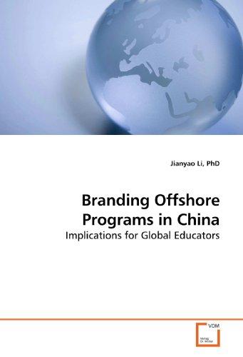 9783639194371: Branding Offshore Programs in China: Implications for Global Educators