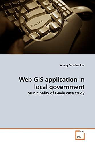 Web GIS Application in Local Government: Alexey Tereshenkov (author)