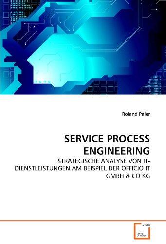 SERVICE PROCESS ENGINEERING: STRATEGISCHE ANALYSE VON IT-DIENSTLEISTUNGEN AM BEISPIEL DER OFFICIO ...