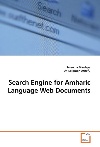 9783639196320: Search Engine for Amharic Language Web Documents