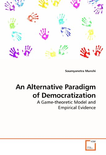 9783639196689: An Alternative Paradigm of Democratization: A Game-theoretic Model and Empirical Evidence