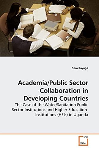 AcademiaPublic Sector Collaboration in Developing Countries: Sam Kayaga
