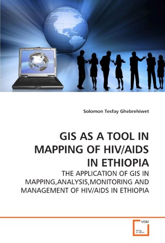 GIS AS A TOOL IN MAPPING OF: Ghebrehiwet, Solomon Tesfay