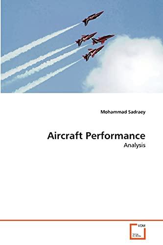 Aircraft Performance: Mohammad Sadraey