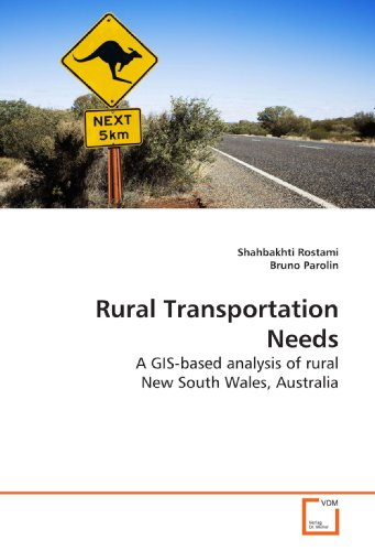 9783639200799: Rural Transportation Needs: A GIS-based analysis of rural New South Wales, Australia