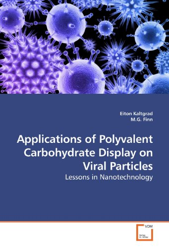 9783639201659: Applications of Polyvalent Carbohydrate Display on Viral Particles: Lessons in Nanotechnology