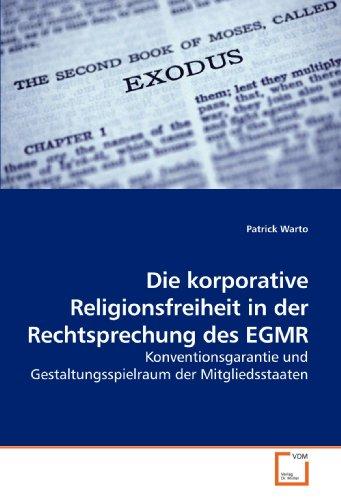 9783639202083: Die korporative Religionsfreiheit in der Rechtsprechung des EGMR: Konventionsgarantie und Gestaltungsspielraum der Mitgliedsstaaten (German Edition)