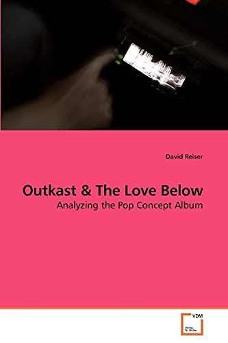 9783639203455: Outkast: Analyzing the Pop Concept Album
